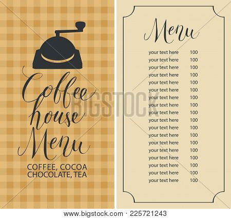 Vector Menu For Coffee House With Coffee Grinder, Price List And Handwritten Inscriptions On The Bac