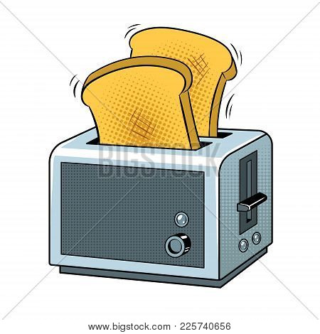 Toaster With Toasts Pop Art Retro Vector Illustration. Isolated Image On White Background. Comic Boo