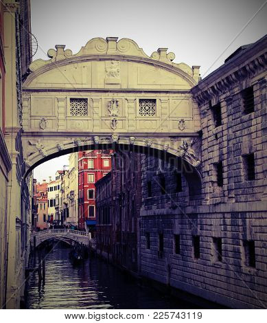 Most Famous Monument In Venice Is The Bridge Of Sighs Is An Historical Building Called Ponte Dei Sos