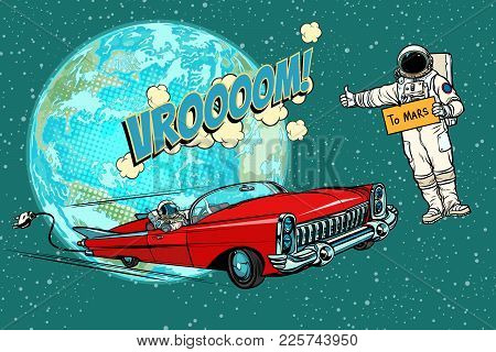 Hitchhiking Astronaut Waiting For The Electric Car In Space. Flight To Mars. Pop Art Retro Comic Boo