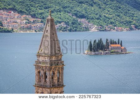 St Nicholas Church Tower In Perast, Old Town On The Kotor Bay Coast, Montenegro, Sveti Dorde Isle On