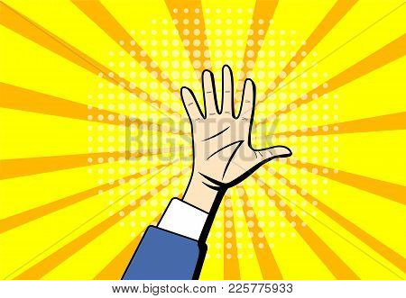 Pop Art Raised Hands Up At Center Background, Vector