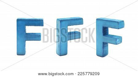 Single Sawn Wooden F Letter Symbol In Different Angles And Foreshortenings Isolated Over The White B