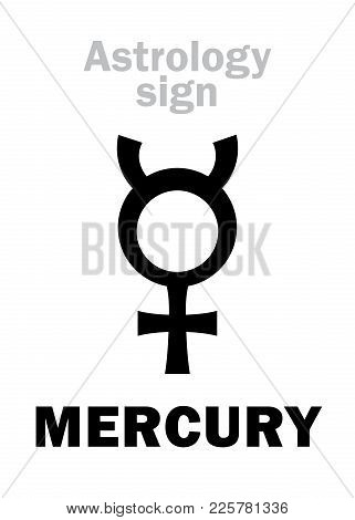 Astrology Alphabet: Mercury, Classic Minor Mental Planet. Hieroglyphics Character Sign (single Symbo