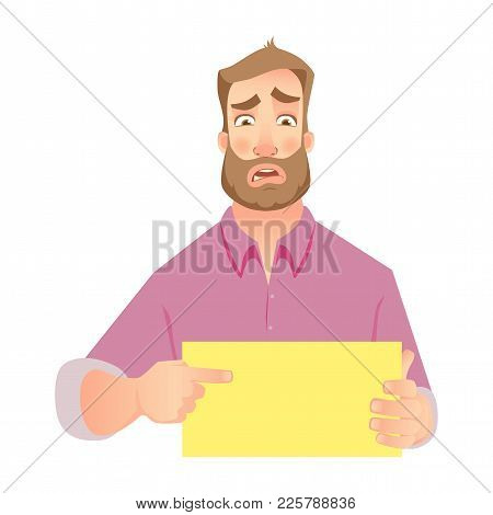 Man Holding Blank Paper. Frustrated Businessman Points To Banner. Vector Illustration Set