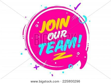 Join Our Team. Vector Icon Isolated On White. Pink Rounded Sign With Geometric Elements. Job Vacancy