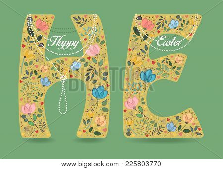 Yellow Letters H And E With Folk Decor, Red Hearts, White Pearl Collars And Texts Happy And Easter A