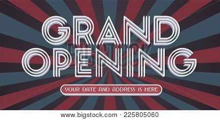 Grand Opening Vector Banner. Template Design Element For Opening Ceremony Can Be Used As Background