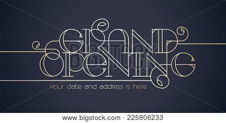 Grand Opening Vector Background. Elegant Lettering Design Element For Poster Or Banner For Opening C