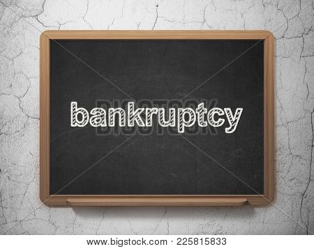 Law concept: text Bankruptcy on Black chalkboard on grunge wall background, 3D rendering poster