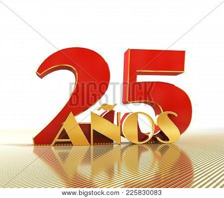 Golden Number Twenty Five (number 25) And The Word