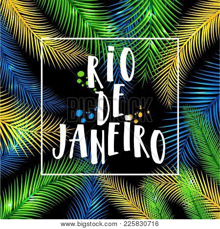 Illustration Of Rio De Janeiro From Brazil Vacation Of Colors Of The Brazilian Flag, Brazil Carnival