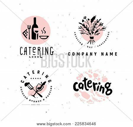Collection Of Vector Catering And Restaurant Company Logo Set Isolated On White Background. Hand Dra