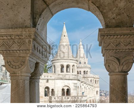Fishermans Bastion, Buda Castle In Budapest. View Through The Stone Arch