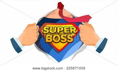 Super Boss Sign Vector. Successful Business Man. Super Leader. Superhero Open Shirt With Shield Badg