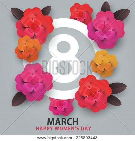 Happy 8 March Womens Day. Heart Flowers And Number 8
