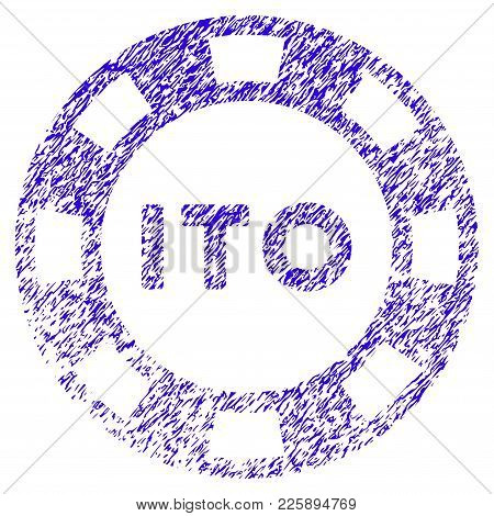 Grunge Ito Token Rubber Seal Stamp Watermark. Icon Symbol With Grunge Design And Dirty Texture. Uncl