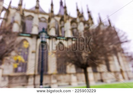 Blurred Background Of St. Barbara Cathedral In Kutna Hora, Bohemia, Czech Republic. Natural Bokeh.