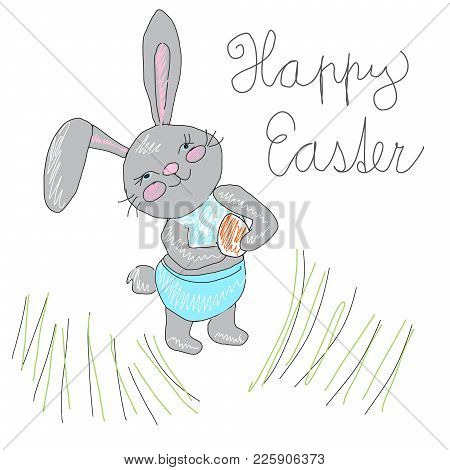 Cute Hand Drawn Easter Bunny Rabbit Haldin Seater Egg In Grass With Sign Happy Easter Childish Colou