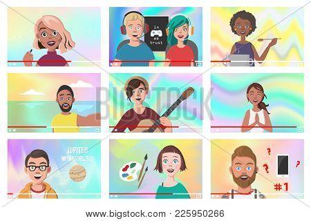 Set Of Different People On Internet Videos. Beauty Blogger. Gamers. Yoga Blogger. Cooking Blog. Music Covers. Travel Vlog. Science Nerdy Vlog. Artist Tutorials Vlog. Vector Illustration. poster