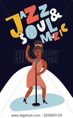 Vector Colorful Poster With Hand Drawn Illustration With Singer And Hand Drawn Lettering Jazz And So
