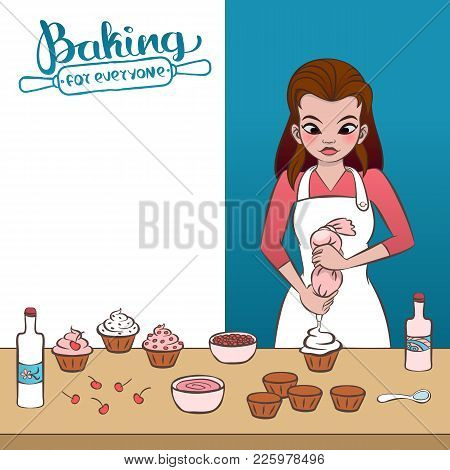 Young Woman Decorating A Cupcake. Flyer For Baking Classes. Hand Drawn Vector Graphics Illustration.