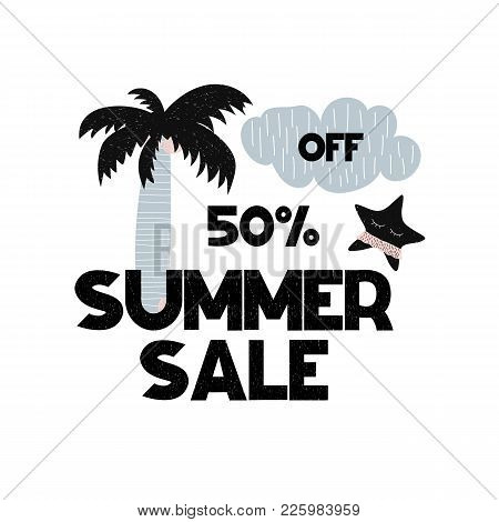 Advert Card With Lettering 50 Off Summer Sale In Hand Drawn Style. Can Be Used As Advert Coupon, Pos