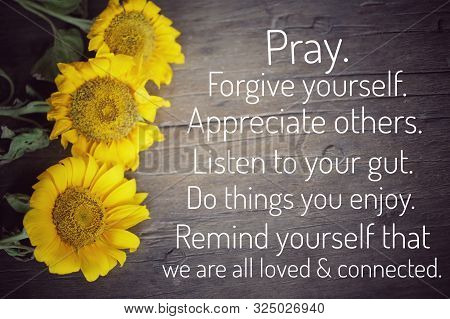Today Goals - Pray. Forgive Yourself. Appreciate Others. Lister To Your Gut. Do Things You Enjoy. Re