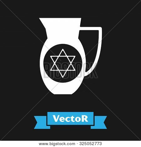 White Decanter With Star Of David Icon Isolated On Black Background. Pottery Jug. Organic Product In