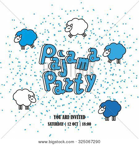 Pajama Party, Sleepover Party, Slumber Party. Invitation Card Or Poster Template With Space For Text
