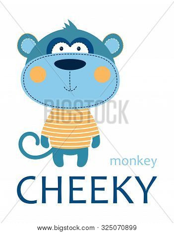 Cheeky Monkey In Striped Tshirt With Lettering Isolated On White Background, Tshirt Design For Kids