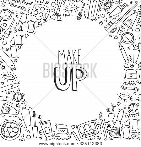 Make Up Hand Drawn Outline Doodle Background With Lipstick, Mascara, Powder, Shades, Brush, Handwrit