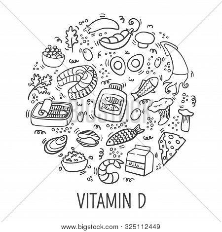 Vitamin D Doodle Outline Illustration In Circle. Hand Drawn Illustration Of Different Food Rich Of V