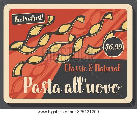 Pasta All Uovo Retro Price Tag Card. Vector Italian Food, Egg Pasta. Curved Paste Of Sort Wheat Flou