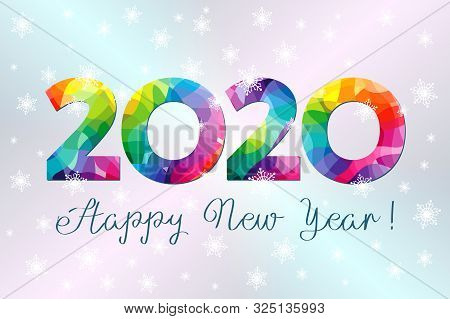 2020 A Happy New Year Greeting Card. Xmas Lights Background. Colorful Holiday Numbers And Text. Stai