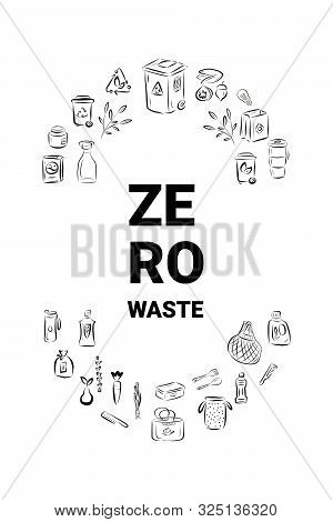 Vector Logo Design Template Concept Zero Waste With Icons In Trendy Hand Drawn Style. Recycling And