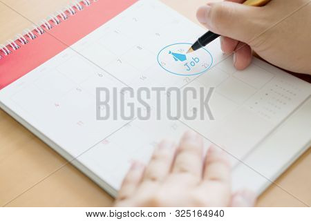 Hand Writing In Calendar Plan And Coins Concept, Job