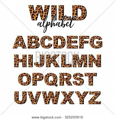 Vector Capital Letter Alphabet With Wild Leopard Skin Print Isolated On White Background. Letters Of