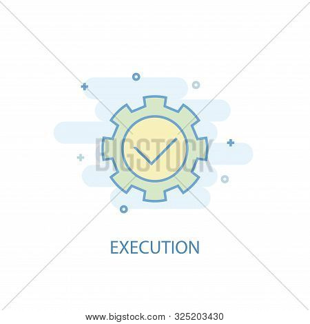 Execution Line Concept. Simple Line Icon, Colored Illustration. Execution Symbol Flat Design. Can Be