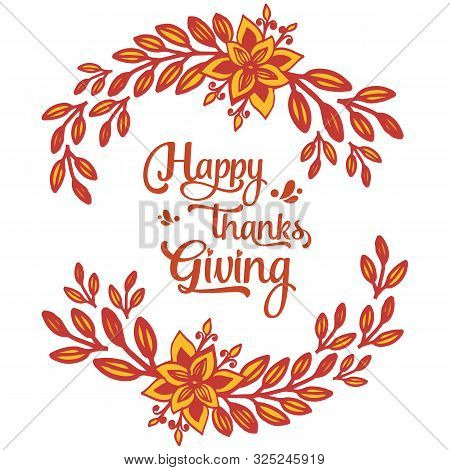 Calligraphic Letters Of Thansgiving, With Ornament Of Autumn Leaf Flower Frame. Vector