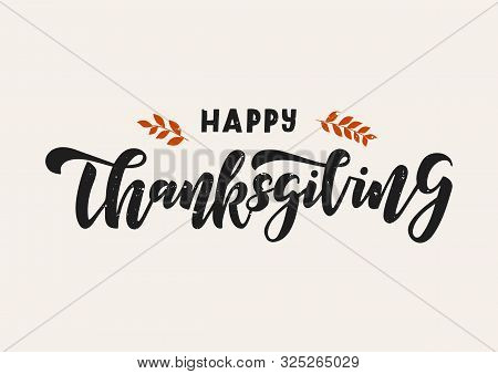 Happy Thanksgiving Hand Drawn Lettering. Happy Thanksgiving Day. Template Banner, Poster, Flyer, Gre