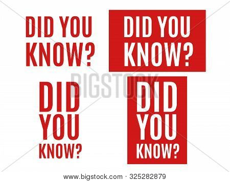Did You Know Tag. Did You Know Question