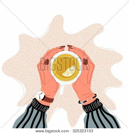 Hands Holding Teacup Flat Vector Illustration. Hand Drawn Woman Palms Embracing Mug With Hot Beverag