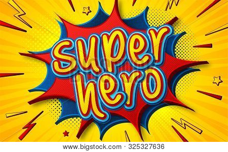 Cartoon Comic Book With Speech Bubble Superhero. Poster In Comics And Pop Art Style With Multilayer