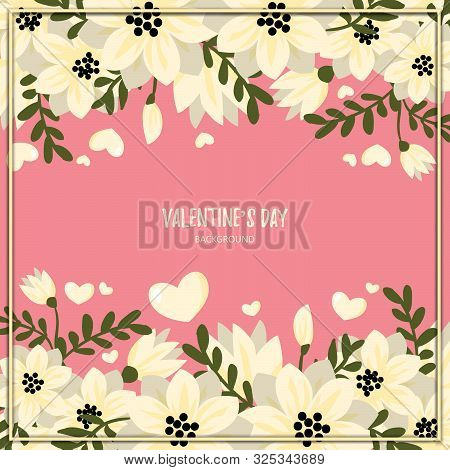 Valentines Day Background With White Flowers And Hearts Frame On Pink Background With Copy Space. Co