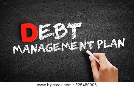 Debt Management Plan Text On Blackboard, Business Concept Background