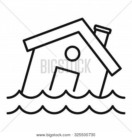 Flood Destroy House Icon. Outline Flood Destroy House Vector Icon For Web Design Isolated On White B