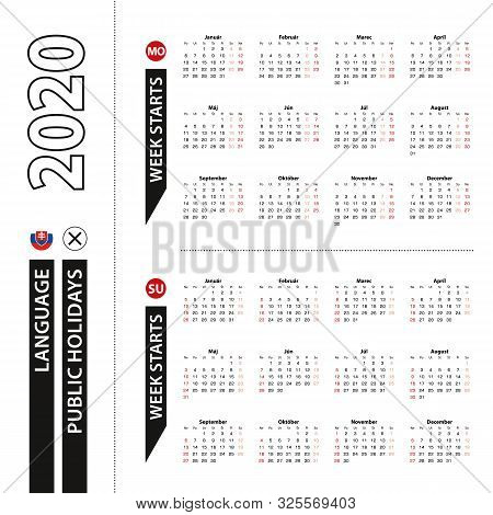 Two Versions Of 2020 Calendar In Slovak, Week Starts From Monday And Week Starts From Sunday. Vector