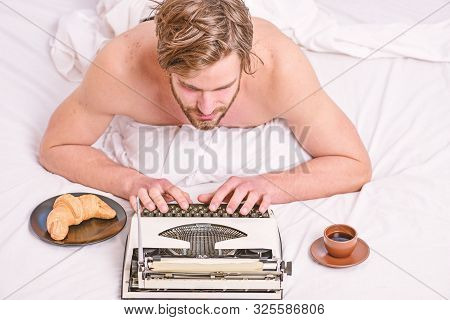 Man Writer Lay Bed With Breakfast Working. Morning Bring Fresh Idea. Morning Inspiration. Erotic Lit
