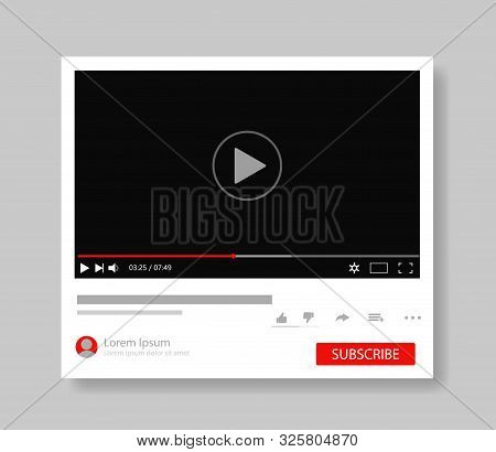 Frame Video Player Interface. Design Mockup Video Channel Pc. Tube Window Template With Subscribe Fo